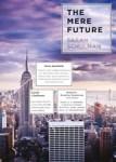 Danika reviews The Mere Future by Sarah Schulman