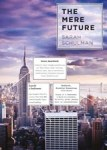 Danika reviews The Mere Future by Sarah Schulman
