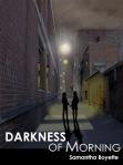 darknessofmorning