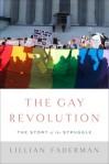the-gay-revolution-9781451694116_lg