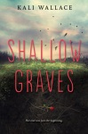 shallow graves kali wallace