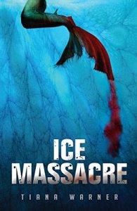 ice-massacre-tiana-warner